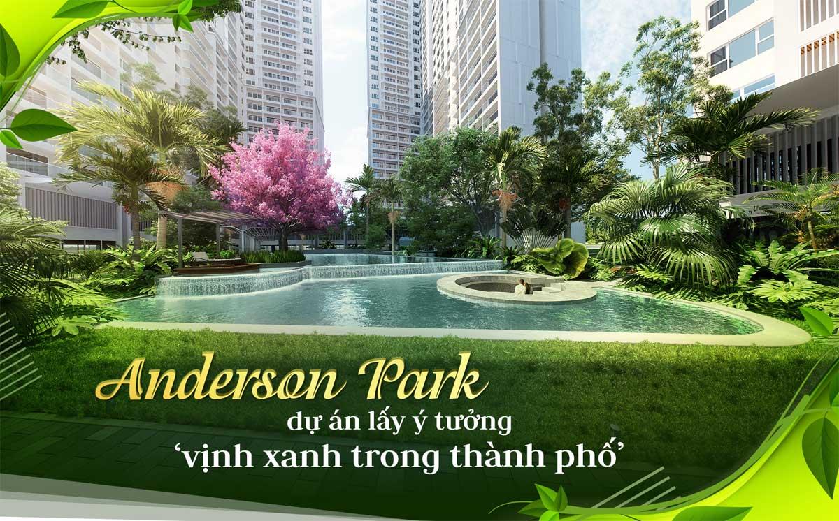 Anderson Park – Vịnh Xanh Trong Thành Phố