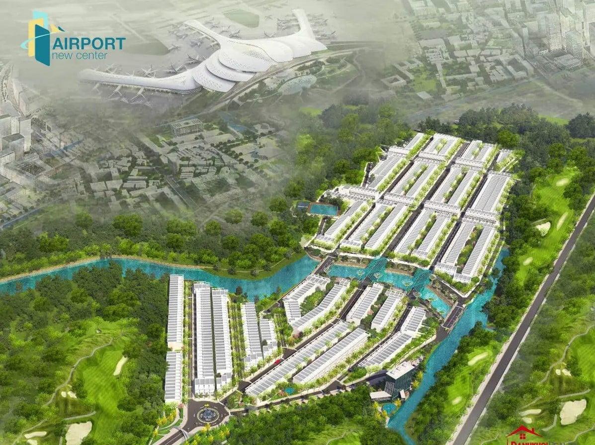 Dự án Airport New Center liền kề Sân Bay Quốc tế Long Thành